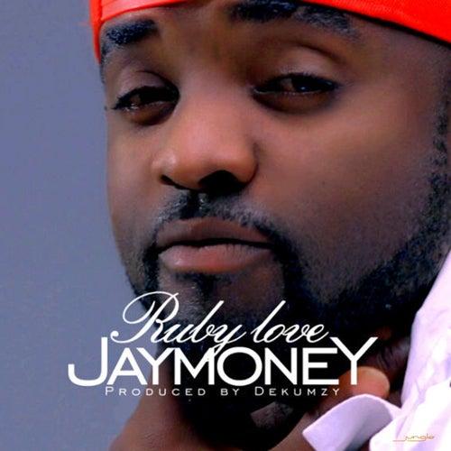 Rubby Love by Jay Money