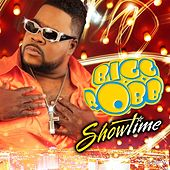 Play & Download Showtime by Bigg Robb | Napster