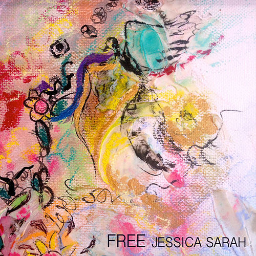 Play & Download Free - Single by Jessica Sarah | Napster