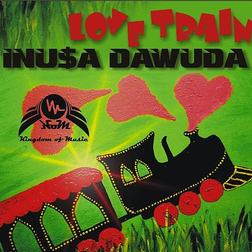 Play & Download Love Train by Inusa Dawuda | Napster