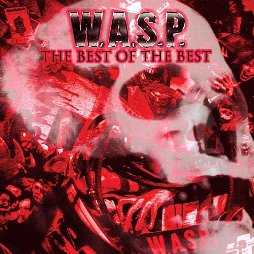 The Best of the Best by W.A.S.P.