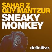 Play & Download Sneaky Monkey by Sahar Z | Napster