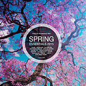 Play & Download Spring Essentials 2015 - Presented By Parquet Recordings by Various Artists | Napster