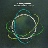 All Over The World (Hudson Mohawke Remix) by Above & Beyond
