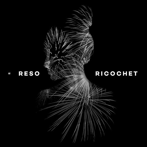 Play & Download Ricochet by Reso | Napster