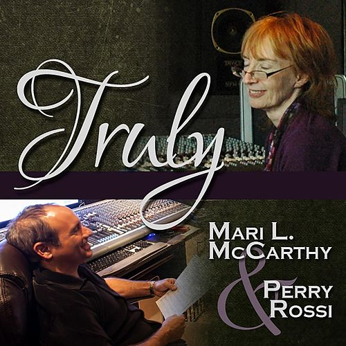 Play & Download Truly by Mari L Mccarthy | Napster