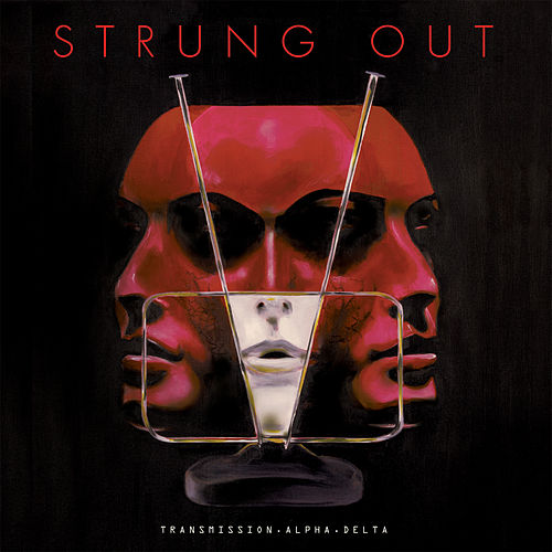Play & Download Transmission.Alpha.Delta by Strung Out | Napster