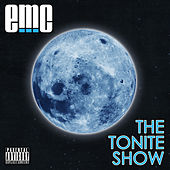 Play & Download The Tonite Show by EMC | Napster
