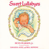 Play & Download Sweet Lullabyes by Dunn Pearson  Jr. | Napster