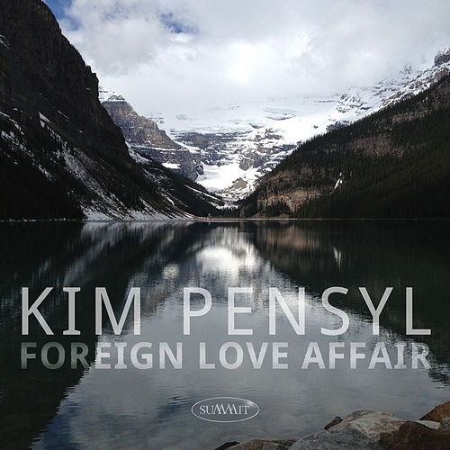 Foreign Love Affair by Kim Pensyl