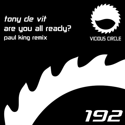 Play & Download Are You All Ready (Paul King Remix) by Tony De Vit | Napster