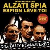 Alzati Spia - Espion, lève-toi (Original Motion Picture Soundtrack) by Ennio Morricone