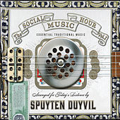 Play & Download The Social Music Hour, Vol. 1 by Spuyten Duyvil | Napster