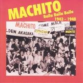 Play & Download Baila Baila Baila by Machito | Napster