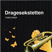 Play & Download Tung Ener by Dragesekstetten | Napster