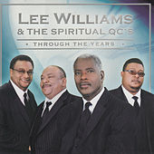 Through the Years by Lee Williams And The Spiritual QC's