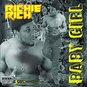 Play & Download Baby Girl (feat. Fb) by Richie Rich | Napster