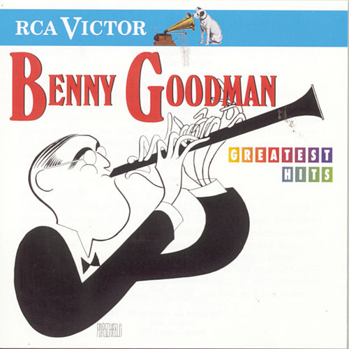 Play & Download Greatest Hits (RCA/Victor) by Benny Goodman | Napster