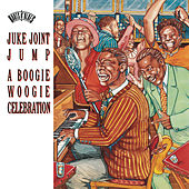 Play & Download Juke Joint Jump: A Boogie Woogie Celebration by Various Artists | Napster