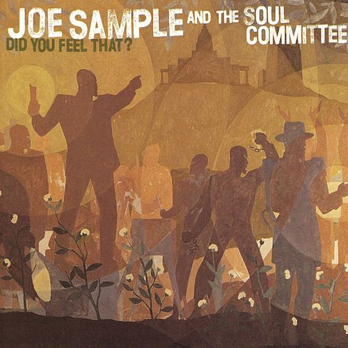 Play & Download Did You Feel That? by Joe Sample | Napster