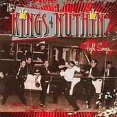 Play & Download Fight Songs by The Kings Of Nuthin' | Napster