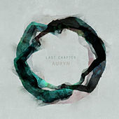 Play & Download Auryn by Last Chapter | Napster