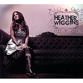 Heather Wiggins by Heather Wiggins