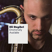 Emotionally Available by Eli Degibri
