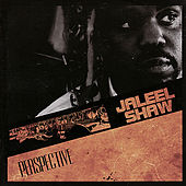 Play & Download Perspective by Jaleel Shaw | Napster