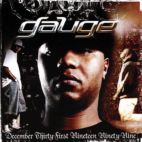 December Thirty-First Nineteen Ninety-Nine by Gauge