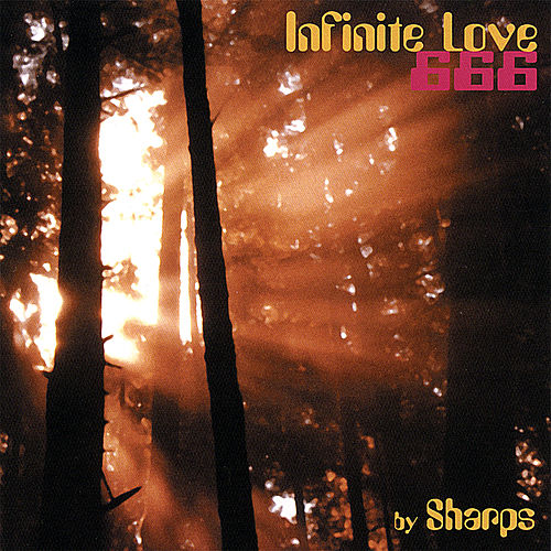 Play & Download Infinite Love 666 by Sharps | Napster