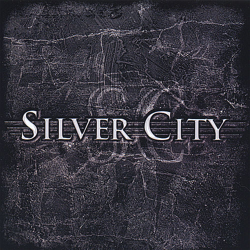 Silver City by Silver City