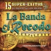 Play & Download 15 Instrumentales Con la Banda el Recodo by Banda El Recodo | Napster