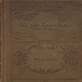 Play & Download All for Love's Sake by Mark Miller | Napster