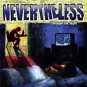 Play & Download Through the Night by Nevertheless | Napster