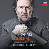 Play & Download Brahms: Serenades by Riccardo Chailly | Napster