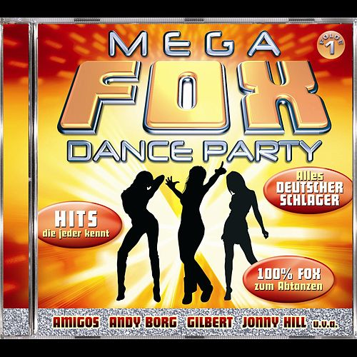 Play & Download Mega Fox Dance Party by Various Artists | Napster