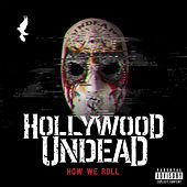 Play & Download How We Roll by Hollywood Undead | Napster