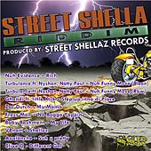 Street Shella Riddim by Various Artists