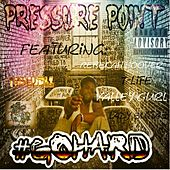 Go Hard by Pressure Point