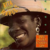 We Must Carry on by Rita Marley
