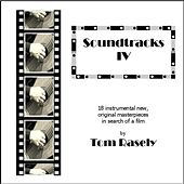 Play & Download Soundtracks IV by Tom Rasely | Napster