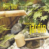 Play & Download Feng shui: musique pour le jardin by Laurent Dury | Napster