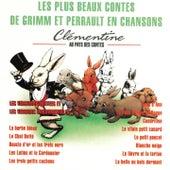 Play & Download Les plus beaux contes de Grimm et Perrault en chansons (Les versions chantées et les versions instrumentales) by Clémentine | Napster