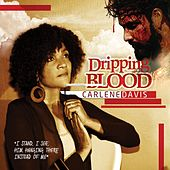 Play & Download Dripping Blood by Carlene Davis | Napster
