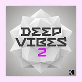 Play & Download Deep Vibes 2 (A Fine Deep House Selection) by Various Artists | Napster