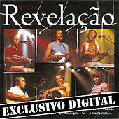 Play & Download Ao Vivo No Olimpo - Músicas Extras do Dvd by Grupo Revelação | Napster