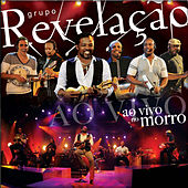 Play & Download Ao Vivo No Morro by Grupo Revelação | Napster