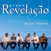 Novos Tempos by Grupo Revelação