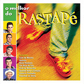 Play & Download O Melhor do Rastapé by Rastapé | Napster